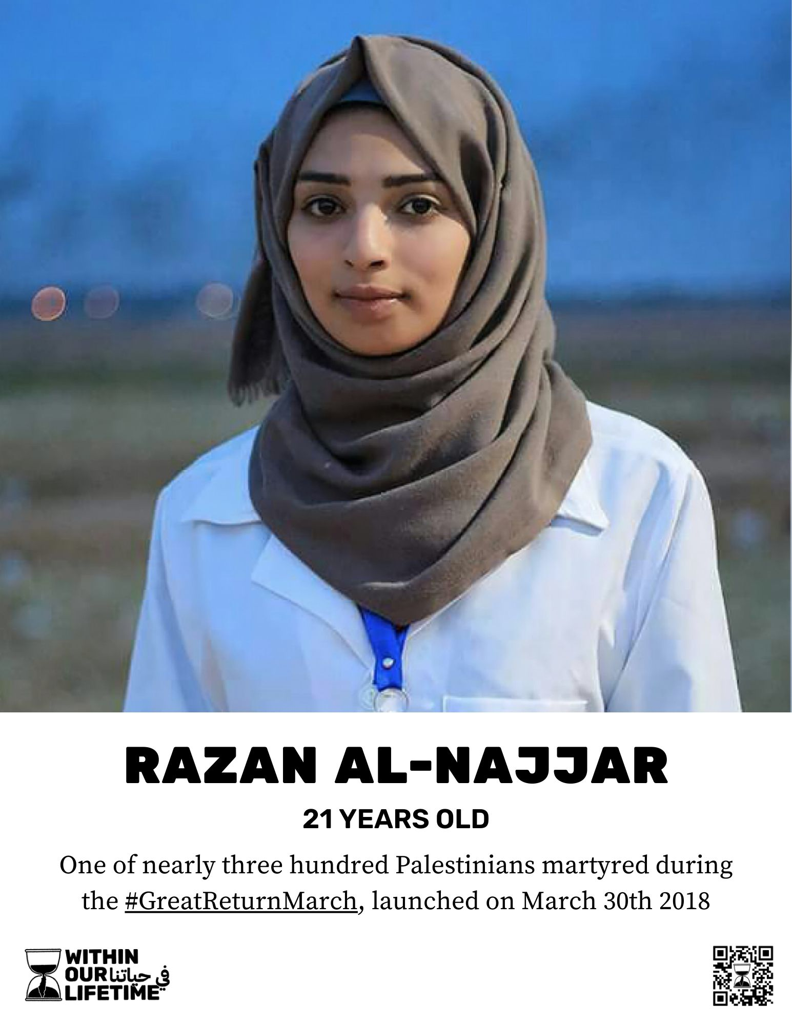 Razan Al-Najjar, 21 years old. One of nearly three hundred Palestinians martyred during the #GreatReturnMarch, launched on March 30th 2018.